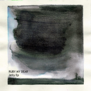 Ruby my Dear - Jelly EP