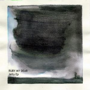 Ruby my Dear - Jelly EP