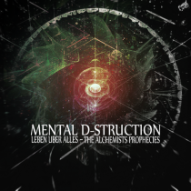 Mental D-struction - Leben Uber Alles