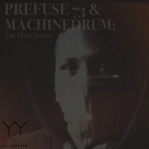Prefuse 73 & Machinedrum
